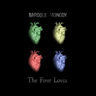 Baroque Monody's The Four Loves