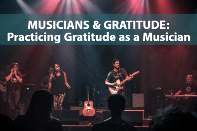 Cover photo for Practicing Gratitude as a Musician